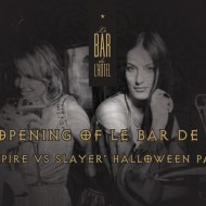 <b>GRAND OPENING OF LE BAR DE L'HOTEL  VAMPIRE VS VAM...</b>