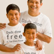 <b>Dad Dines Free on Father's Day  @ The Glass House,...</b>