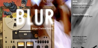 BLUR BY JORGE CARLOS SMITH – Exhibition