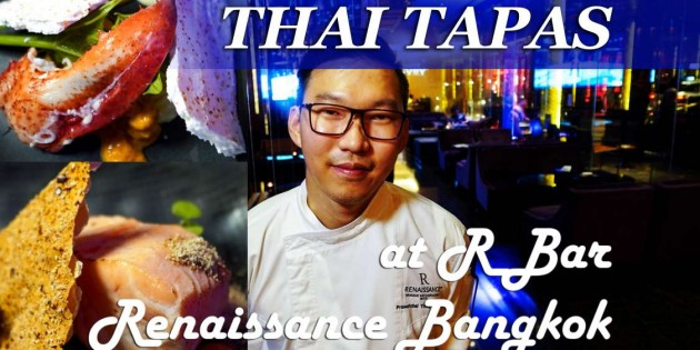 R THAI TAPAS series II at R Bar, Renaissance Bangkok