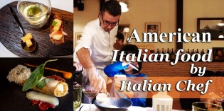 American version of Italian food by a real Italian chef