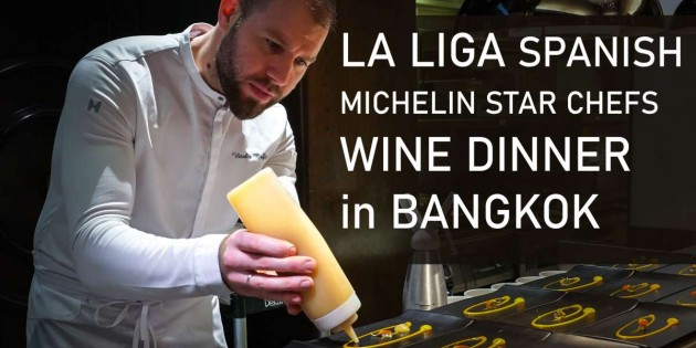 LA LIGA SPANISH FOOTBALL LEAGUE MICHELIN-STAR CHEFS IN BANGKOK